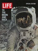 Life Magazine, August 10, 1969 - Moon Special