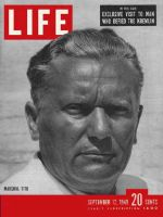 Life Magazine, September 12, 1949 - Marshal Tito