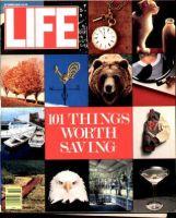 Life Magazine, October 1, 1989 - 101 Things Worth Saving