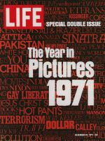 Life Magazine, December 31, 1971 - Composite: The Year in Pictures