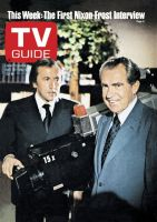 TV Guide, April 30, 1977 - This Week: The First Nixon - Frost Interview