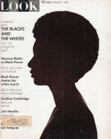 Look Magazine, January 7, 1969 - The Blacks and The Whites