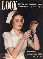 Look Magazine, January 28, 1941 - Larraine Day is a pretty nurse for the cover story on medical miracles
