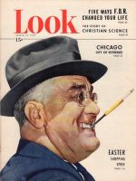 Look Magazine, April 12, 1949 - Franklin D. Roosevelt with cigarette holder clenched in his teeth