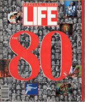 Life Magazine, Special Issue, 1989 - The 80's