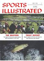 Sports Illustrated, April 7, 1958 - Masters preview / Trout Fishing Report