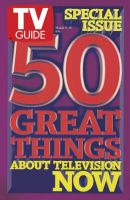 TV Guide, March 9, 1996 - 50 Great Things About TV Now