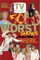 TV Guide, july 20, 2002 - 50 Worst TV Shows of All Time