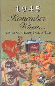 1945 Remember When Booklet