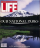 Life Magazine, Special Issue, 1991 - Our National Parks