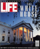 Life Magazine, Special Issue, 1992 - The White House